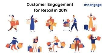 Customer Engagement for Retail in 2019 [DOWNLOAD EBOOK]