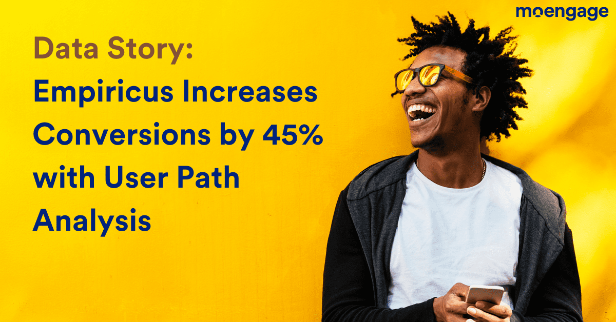 Data Story: Empiricus Increases Conversions by 45% with User Path Analysis